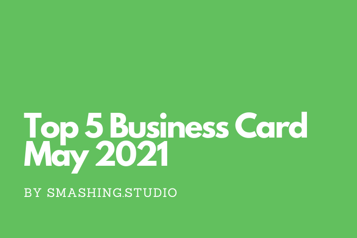 Top 5 Business Card May 2021